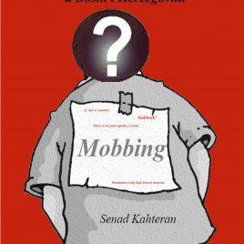 Mobbing Senad Kahteran